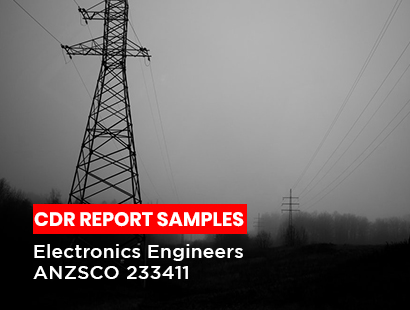 Electronics Engineers ANZSCO 233411 CDR Report Sample