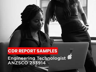 Engineering Technologist ANZSCO 233914 CDR Report Sample
