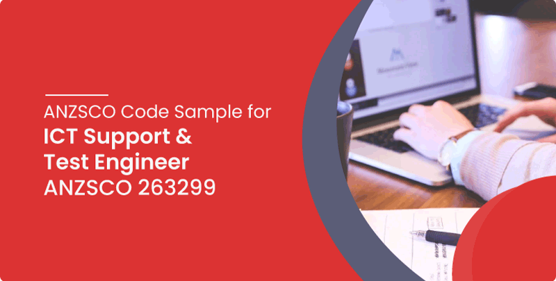 ANZSCO code sample for ICT Support and Test Engineer