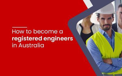 How to become a registered engineers in Australia