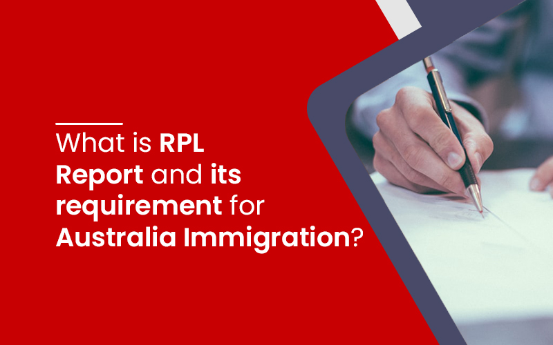 RPL Report and its requirement for Australia Immigration