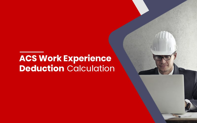 ACS Work Experience Deduction Calculation