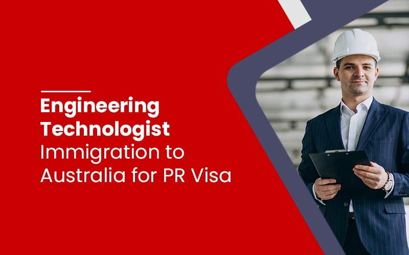 Engineering Technologist Immigration to Australia
