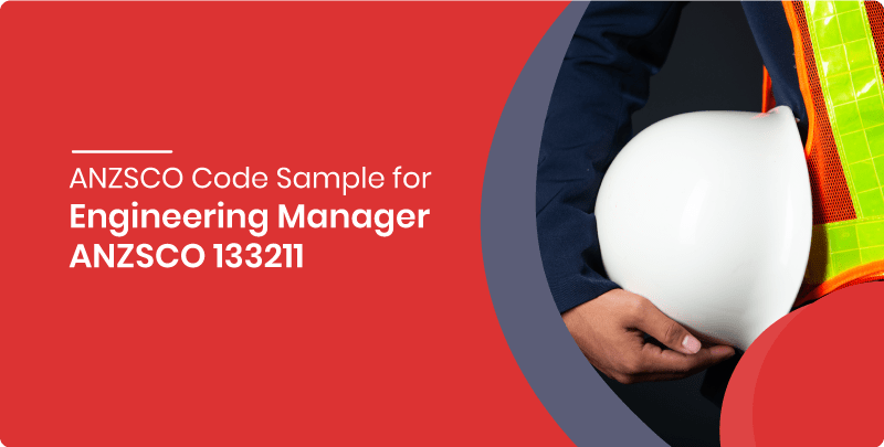 ANZSCO 133211 Engineering Manager