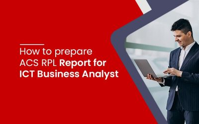 How to prepare ACS RPL report for ICT business Analyst