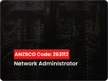 ANZSCO 263112 for Network administrator