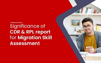 Significance of CDR and RPL report for Migration Skill Assessment