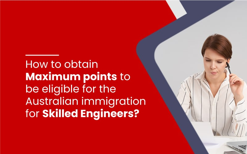 Australian Skilled immigration points for Engineering applicant