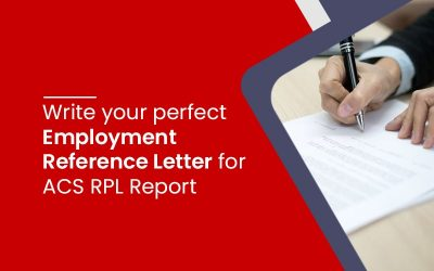 Write your perfect Employment Reference Letter for ACS RPL Report
