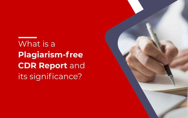 What is a Plagiarism Free CDR Report and its significance