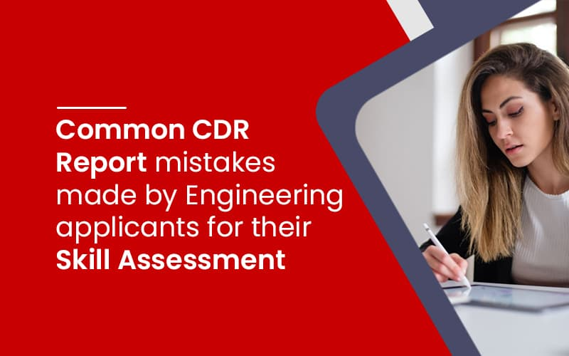 Common CDR Report mistakes by Engineering applicants for Skill Assessment