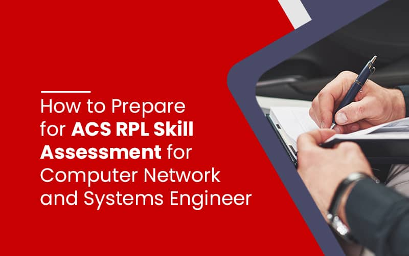 How to Prepare for ACS RPL Skill Assessment for Computer Network and Systems Engineer