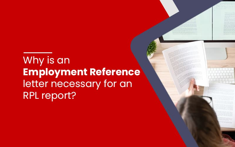 Why is an employment reference letter necessary for an RPL report